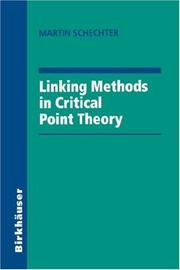 Cover of: Linking methods in critical point theory