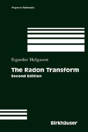 Cover of: The Radon Transform (Progress in Mathematics) | Sigurdur Helgason