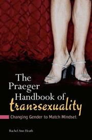 The Praeger Handbook of Transsexuality