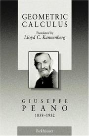 Cover of: Geometric Calculus: according to the Ausdehnungslehre of H. Grassmann
