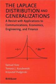 Cover of: The Laplace Distribution and Generalizations