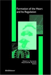Cover of: Formation of the Heart & Its Regulation (Cardiovascular Molecular Morphogenesis) |