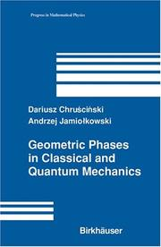 Cover of: Geometric phases in classical and quantum mechanics |