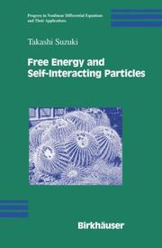Cover of: Free Energy and Self-Interacting Particles (Progress in Nonlinear Differential Equations and Their Applications)