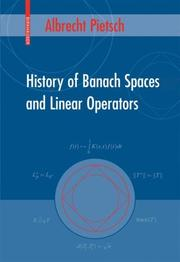 History of Banach Spaces and Linear Operators
