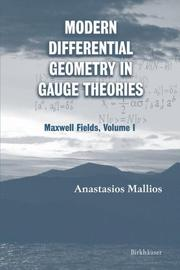 Cover of: Modern differential geometry in gauge theories | Anastasios Mallios