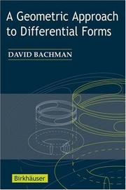 Cover of: A Geometric Approach to Differential Forms | David Bachman