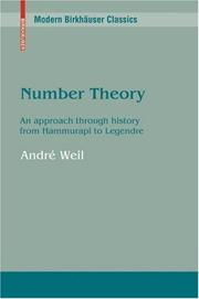 Number Theory: An Approach Through History from Hammurapi to Legendre