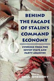 Cover of: Behind the Facade of Stalin's Command Economy