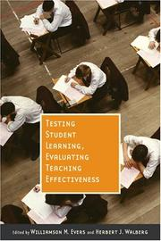 Cover of: Testing student learning, evaluating teaching effectiveness