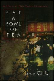 Cover of: Eat A Bowl Of Tea | Louis Chu