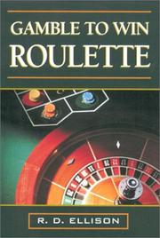 Cover of: Gamble To Win Roulette