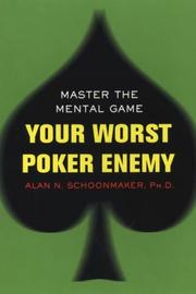 Cover of: Your Worst Poker Enemy | Alan N. Schoonmaker