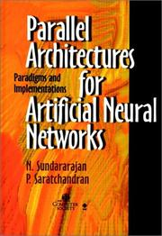 Cover of: Parallel architectures for artificial neural networks |