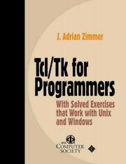 Cover of: Tcl/Tk for programmers with solved exercises that work with Unix and Windows