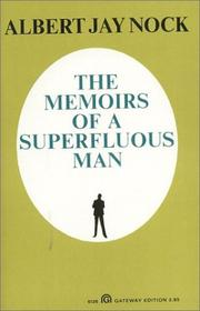 Cover of: The memoirs of a superfluous man | Albert Jay Nock
