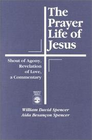 Cover of: The prayer life of Jesus