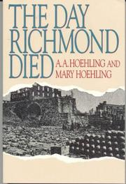 The day Richmond died by A. A. Hoehling