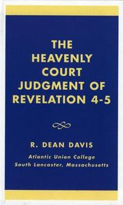 Cover of: The heavenly court judgment of Revelation 4-5 | R. Dean Davis