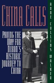 Cover of: China calls | Anne Collins Walker