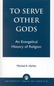 Cover of: To Serve Other Gods | Micheal A. Harbin
