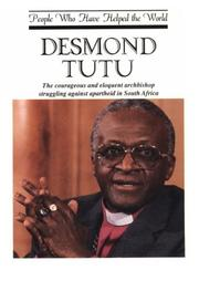 Desmond Tutu (People Who Have Helped the World Srs)
