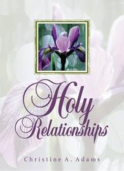 Cover of: Holy relationships