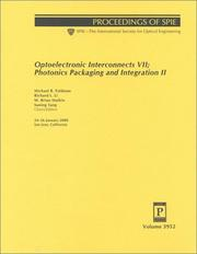 Cover of: Optoelectronic interconnects VII ; Photonics packaging and integration II |