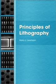 Cover of: Principles of Lithography (SPIE PRESS Monograph Vol. PM97) (Spie Press Monograph)