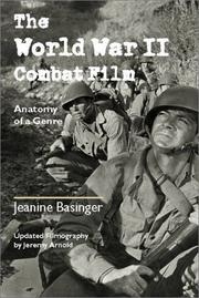Cover of: The World War II combat film | Jeanine Basinger
