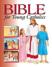 Cover of: Bible for young Catholics