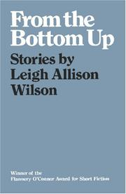 Cover of: From the bottom up | Leigh Allison Wilson