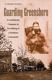 Cover of: Guarding Greensboro | G. Ward Hubbs
