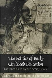 Cover of: politics of early childhood education |