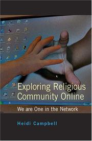 Cover of: Exploring religious community online | Heidi Campbell