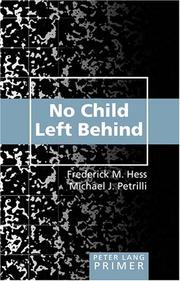 Cover of: No Child Left Behind (Peter Lang Primer) | Frederick M. Hess