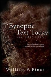 The Synoptic Text Today and Other Essays