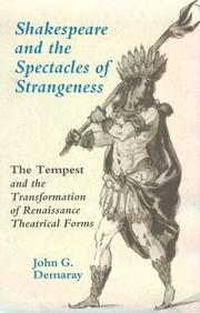 Shakespeare and the spectacles of strangeness by John G. Demaray