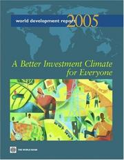 Cover of: World Development Report 2005: A Better Investment Climate for Everyone (World Development Report)