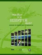 Cover of: How much is an ecosystem worth? by