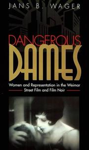 Cover of: Dangerous dames | Jans B. Wager