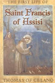 Cover of: Thomas of Celano's First life of St. Francis of Assisi