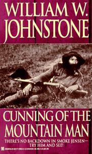 Cover of: Cunning Of The Mountain Man | William W. Johnstone