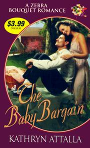 Cover of: The baby bargain | Kat Attalla