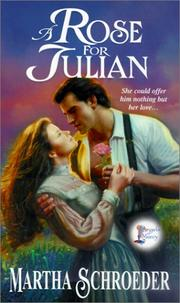 Cover of: rose for Julian | Martha Schroeder