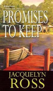 Promises to keep by Jacquelyn Ross