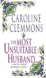 Cover of: The most unsuitable husband | Caroline Clemmons