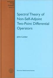 Cover of: Spectral theory of non-self-adjoint two-point differential operators