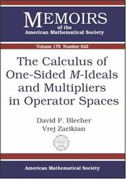 Cover of: The calculus of one-sided M-ideals and multipliers in operator spaces
