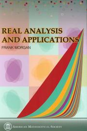 Cover of: Real analysis and applications: including Fourier series and the calculus of variations